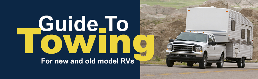 Guide To Towing - For new and old model RVs