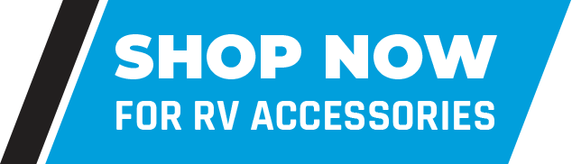shop now for rv accessories